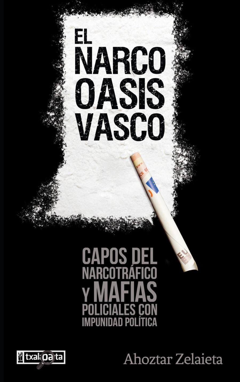 El Narco-Oasis Vasco liburuaren azala